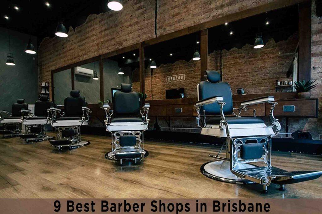 9 Best Barber Shops in Brisbane
