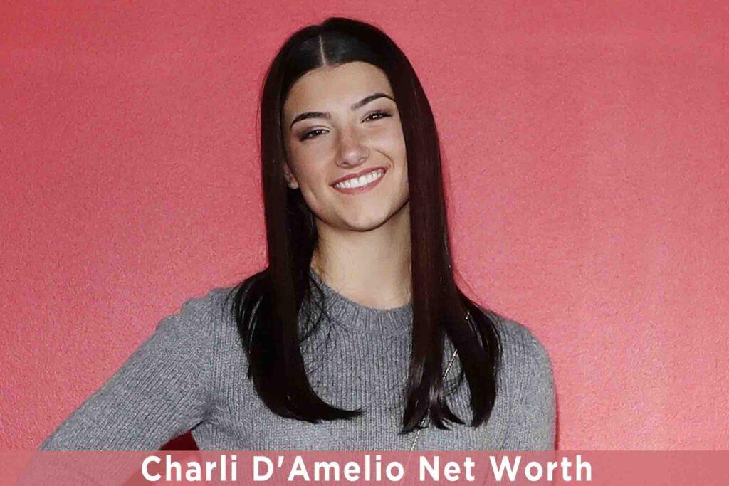 Charli D'Amelio Net Worth