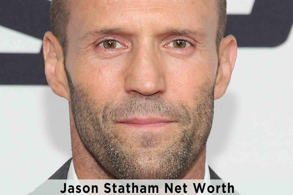 Jason Statham Net Worth