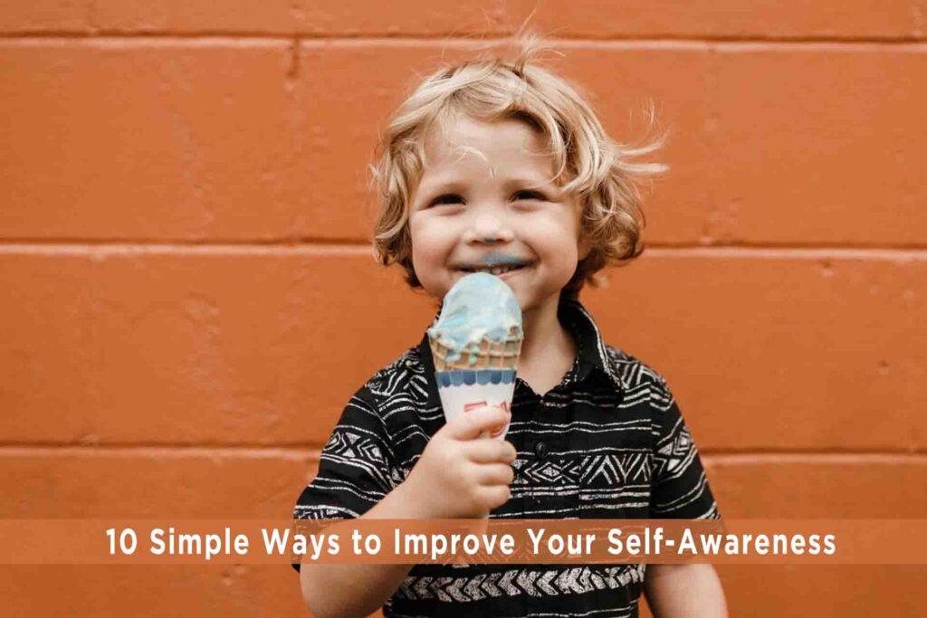 10 Simple Ways to Improve Your Self-Awareness